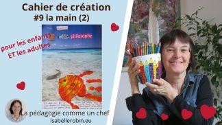 cahier de création : la main (2)